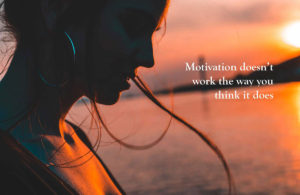 How to get Motivation